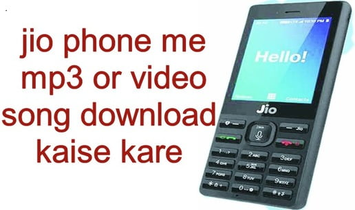 Jio Phone me Song Download kaise kare